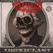Damned Things - Ironiclast (0602527507125) (1 CD)