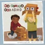 My Friend Has ADHD by Amanda Doering Tourville