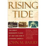 Rising Tide by John M. Barry