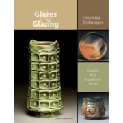 Glazes and Glazing by Anderson Turner