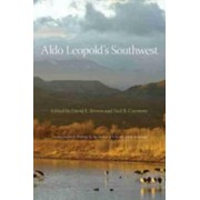 Aldo Leopold's Southwest by David E. Brown