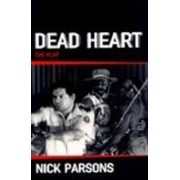 Dead Heart (Play) by Nicholas Parsons