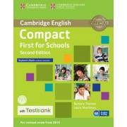 Compact First for Schools Student's Book Without Answers with CD-ROM with Testbank by Barbara Thomas
