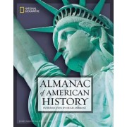 National Geographic Almanac of American History by James Miller