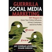 Guerrilla Social Media Marketing by Jay Levinson