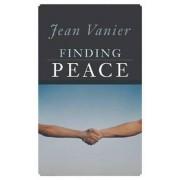 Finding Peace by Jean Vanier