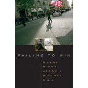 Failing to Win by Dominic D. P. Johnson