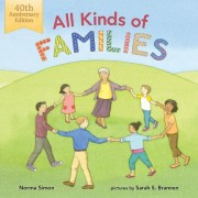 All Kinds of Families: 40th Anniversary Edition by Norma Simon