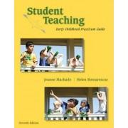 Student Teaching by Jeanne M Machado