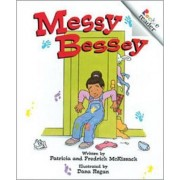 Messy Bessey by Pat McKissack