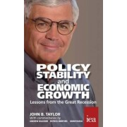 Policy Stability and Economic Growth by John B. Taylor