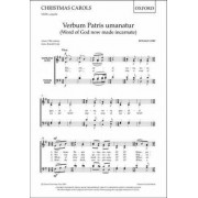 Verbum Patris Umanatur (Word of God Now Made Incarnate): Choral - Mixed Voices by Ronald Corp