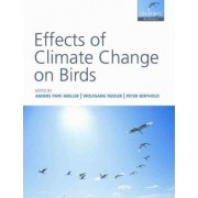 Effects of Climate Change on Birds by Anders Pape Moller