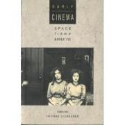 Early Cinema by Thomas Elsaesser