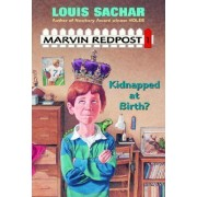 First Stepping Stone Marvin Kidnap#: Kidnapped at Birth? by Louis Sachar