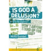 Is God a Delusion? by Nicky Gumbel