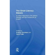 The Great Literacy Debate by Andrew Goodwyn