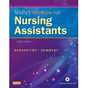 Mosby's Textbook for Nursing Assistants - Hardcover Version by Sheila A. Sorrentino