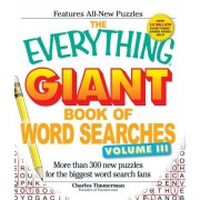 The Everything Giant Book of Word Searches: Volume 3 by Charles Timmerman