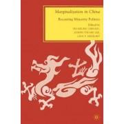 Marginalization in China by Joseph Tse-Hei Lee