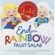 End of the Rainbow Fruit Salad by Marianne Welsh