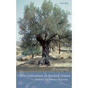 Olive Cultivation in Ancient Greece by Professor Lin Foxhall