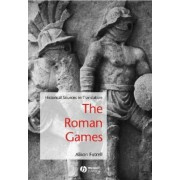 The Roman Games by Alison Futrell