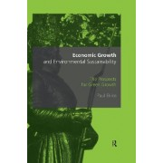 Economic Growth and Environmental Sustainability by Paul Ekins