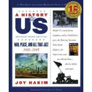 A History of US: War, Peace, and All That Jazz by Joy Hakim