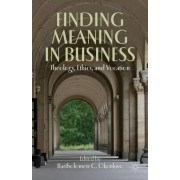 Finding Meaning in Business by Bartholomew C. Okonkwo