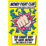 Money Fight Club by Anne Caborn