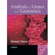 Analysis of Genes and Genomes by Richard J. Reece