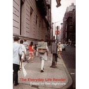 The Everyday Life Reader by Ben Highmore