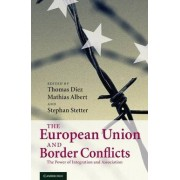 The European Union and Border Conflicts by Thomas Diez