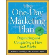 The One-Day Marketing Plan by Roman G. Hiebing