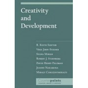 Creativity and Development by R. Keith Sawyer