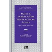 Studies in Josephus and the Varieties of Ancient Judaism by J D Cohen Shaye