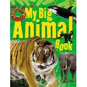 My Big Animal Book by Ticktock