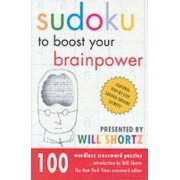 Sudoku to Boost Your Brain Power by Will Shortz