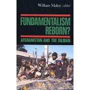 Fundamentalism Reborn? by William Maley