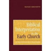 Biblical Interpretation in the Early Church by Manlio Simonett