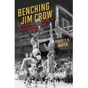 Benching Jim Crow by Charles Martin