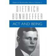 Act and Being by Dietrich Bonhoeffer