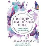 Quelqu'un Aurait Du Nous Le Dire! by Jack Pransky