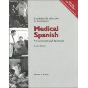 Student Activities Manual for Medical Spanish: A Conversational Approach, 2nd by Thomas Kearon