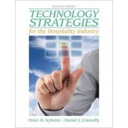 Technology Strategies for the Hospitality Industry by Peter Nyheim
