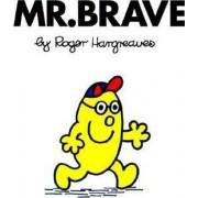 Mr Brave by Roger Hargreaves