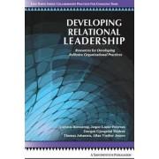 Developing Relational Leadership by Carsten Hornstrup