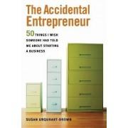 The Accidental Entrepreneur by Susan Urquart-Brown