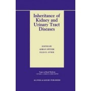 Inheritance of Kidney and Urinary Tract Diseases by Adrian Spitzer